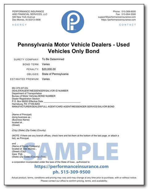 Pennsylvania Motor Vehicle Dealers - Used Vehicles Only Bond. This product has multiple versions. Please select one using the Choose a Version box.